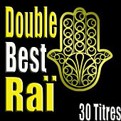 Double Best Raï, 30 titres by Various Artists
