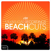 Milk & Sugar Beach Cuts by Various Artists