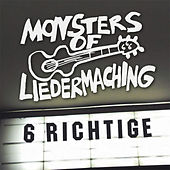 6 Richtige by Monsters of Liedermaching