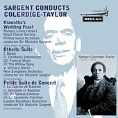 Coleridge-Taylor: Sargent Conducts by Sir Malcolm Sargent