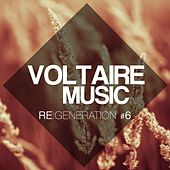 Voltaire Music pres. Re:generation, Vol. 6 by Various Artists