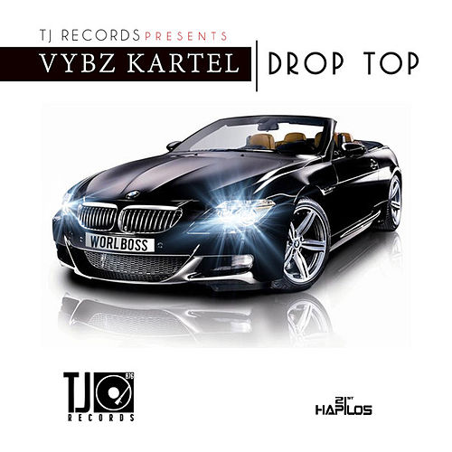 Drop Top - Single by VYBZ Kartel
