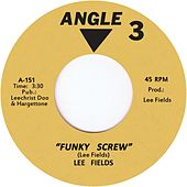 Funky Screw by Lee Fields