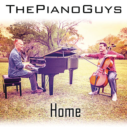 Home by The Piano Guys