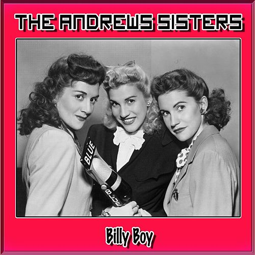 Billy Boy by The Andrews Sisters
