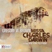 Brown: Missa Charles Darwin by New York Polyphony