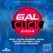 Gal Click Riddim by Various Artists