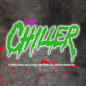 The Chiller by Various Artists