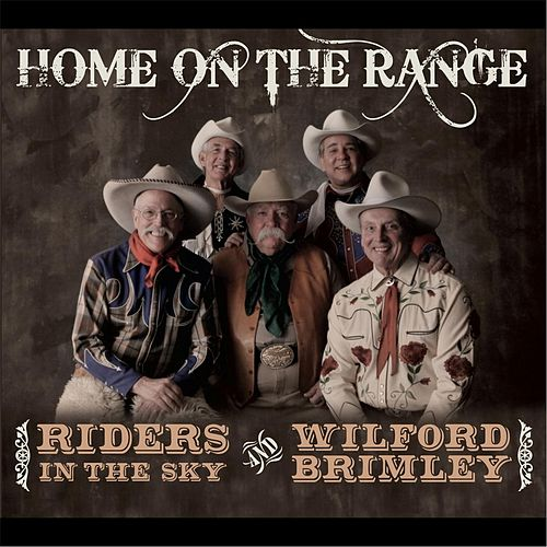 Home On the Range by Riders In The Sky