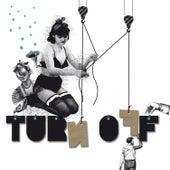 Turn Off EP by Djedjotronic