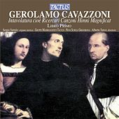 Cavazzoni: Intavolatura, Libro Primo by Various Artists