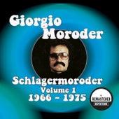 Schlagermoroder Vol. 1 - 1966 - 1975 (Remastered) von Giorgio Moroder