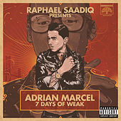 7 Days of WEAK by Adrian Marcel