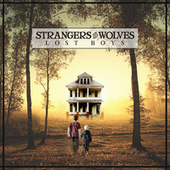 Lost Boys by Strangers to Wolves