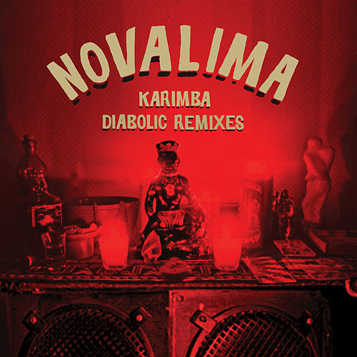 Karimba Diabolic Remixes by Novalima