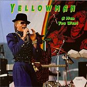 A Man You Want by Yellowman