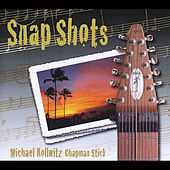 Snap Shots by Michael Kollwitz