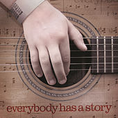 Everybody Has a Story von Various Artists