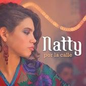 Por la Calle by Natty