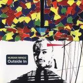 Outside in by Nubian Mindz