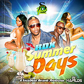 Summer Days - Single by RDX