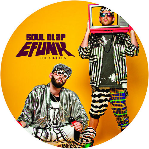 EFUNK: The Singles by Soul Clap