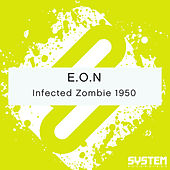 Infected Zombie 1950 by Eon