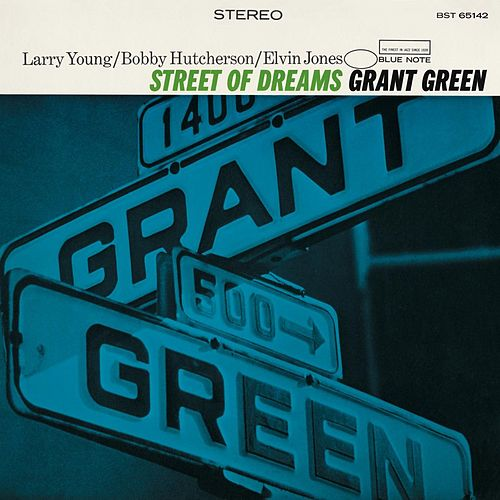 Street Of Dreams (Rudy Van Gelder Edition) by Grant Green