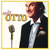 Only OTTO by Otto Waalkes
