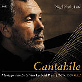 Cantabile: Music for the lute by Sylvius Leopold Weiss, Vol.2 by Nigel North