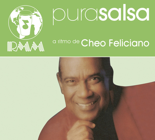 Pura Salsa by Cheo Feliciano