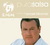 Pura Salsa by Ismael Miranda