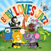 Go Baby Go by Baby Loves Jazz