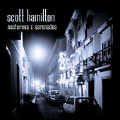 Nocturnes And Serenades by Scott Hamilton