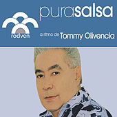 Pura Salsa by Tommy Olivencia