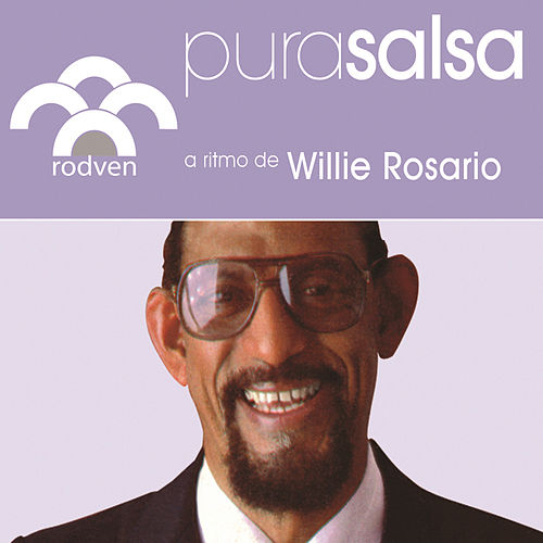 Pura Salsa by Willie Rosario