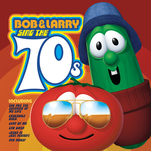 Bob & Larry Sing The 70s by VeggieTales