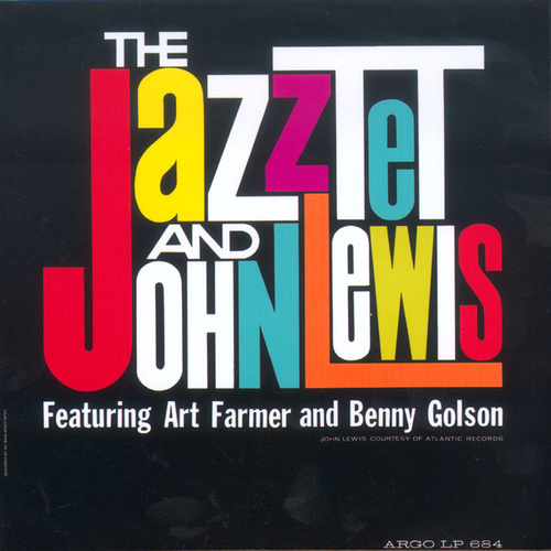 The Jazztet & John Lewis by The Art Farmer-Benny Golson Jazztet
