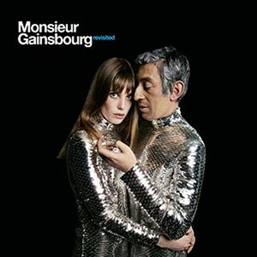 Monsieur Gainsbourg Revisited by Various Artists