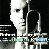 Green & Blue by Robert Mazurek