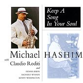 Keep A Song In Your Soul by Michael Hashim