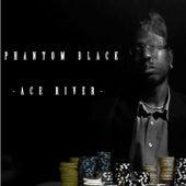 Ace River by Phantom Black