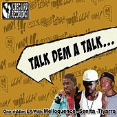 Talk Dem a Talk : One Riddim EP by Various Artists