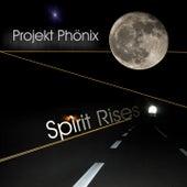 Spirit rises by Projekt Phönix