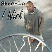 I Wish EP by Skee-Lo