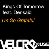 I'm so Grateful by Kings Of Tomorrow