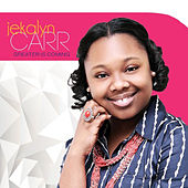 Greater Is Coming by Jekalyn Carr