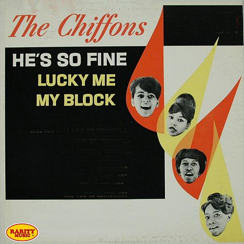 He's So Fine by The Chiffons