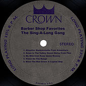 Barber Shop Favorites by The Sing-A-Long Gang