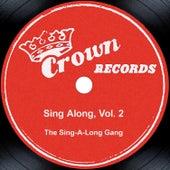 Sing Along, Vol. 2 by The Sing-A-Long Gang